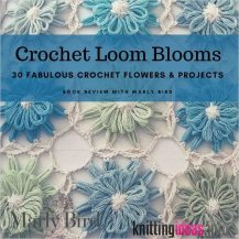 getting-loopy-with-crochet-loom-blooms-book-review-and-giveaway-217x217